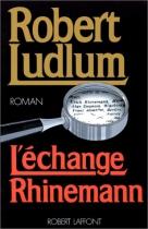 """Couverture du livre : """"L'échange Rhinemann"""""""