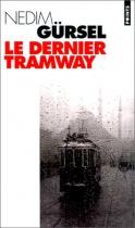 """Couverture du livre : """"Le dernier tramway"""""""