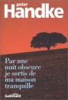 """Couverture du livre : """"Par une nuit obscure je sortis de ma maison tranquille"""""""