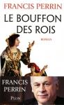 """Couverture du livre : """"Le bouffon des rois"""""""