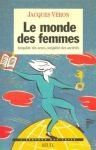 """Couverture du livre : """"Le monde des femmes"""""""