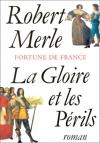 """Couverture du livre : """"La gloire et les périls"""""""