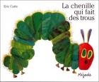 """Couverture du livre : """"La chenille qui fait des trous"""""""
