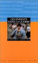 """Couverture du livre : """"Les enfants dans la guerre"""""""