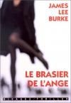 """Couverture du livre : """"Le brasier de l'ange"""""""