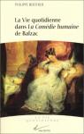 """Couverture du livre : """"La vie quotidienne dans la Comédie humaine de Balzac"""""""