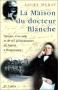 """Couverture du livre : """"La maison du docteur Blanche"""""""