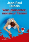"""Couverture du livre : """"Vous plaisantez, monsieur Tanner"""""""
