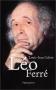 """Couverture du livre : """"Léo Ferré"""""""