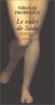 """Couverture du livre : """"Le valet de Sade"""""""