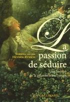 """Couverture du livre : """"La passion de séduire"""""""