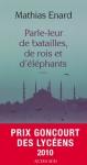 """Couverture du livre : """"Parle-leur de batailles, de rois et d'éléphants"""""""
