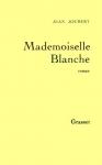 """Couverture du livre : """"Mademoiselle Blanche"""""""