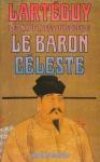 """Couverture du livre : """"Le baron céleste"""""""