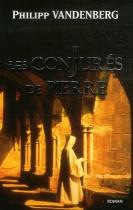 """Couverture du livre : """"Les conjurés de pierre"""""""