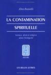 """Couverture du livre : """"La contamination spirituelle"""""""