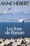 """Couverture du livre : """"Les fous de Bassan"""""""