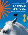 """Couverture du livre : """"Le cheval d'Ernesto"""""""