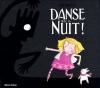"""Couverture du livre : """"Danse avec la nuit !"""""""