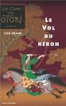 """Couverture du livre : """"Le vol du héron"""""""