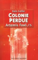 """Couverture du livre : """"Colonie perdue"""""""