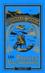 """Couverture du livre : """"Les princes vagabonds"""""""