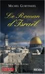 """Couverture du livre : """"Le roman d'Israël"""""""