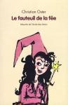 """Couverture du livre : """"Le fauteuil de la fée"""""""