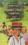 """Couverture du livre : """"Quand j'étais capitaine"""""""