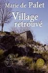 """Couverture du livre : """"Le village retrouvé"""""""