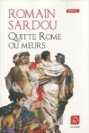 """Couverture du livre : """"Quitte Rome ou meurs"""""""