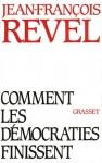 """Couverture du livre : """"Comment les démocraties finissent"""""""