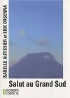"""Couverture du livre : """"Salut au Grand Sud"""""""