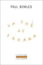"""Couverture du livre : """"Un thé au Sahara"""""""