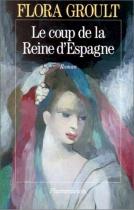 """Couverture du livre : """"Le coup de la reine d'Espagne"""""""