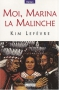"Couverture du livre : ""Moi, Marina la Malinche"""
