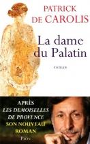 """Couverture du livre : """"La dame du Palatin"""""""