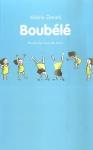 """Couverture du livre : """"Boubélé"""""""