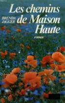 """Couverture du livre : """"Les chemins de Maison Haute"""""""