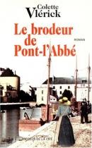 """Couverture du livre : """"Le brodeur de Pont-l'Abbé"""""""