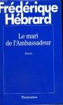 """Couverture du livre : """"Le mari de l'ambassadeur"""""""