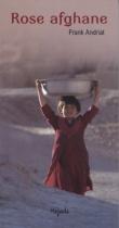"""Couverture du livre : """"Rose afghane"""""""