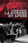 """Couverture du livre : """"1944 - 1947"""""""