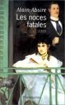 """Couverture du livre : """"Les noces fatales"""""""