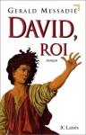 """Couverture du livre : """"David, roi"""""""