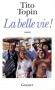 """Couverture du livre : """"La belle vie !"""""""