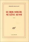 """Couverture du livre : """"Le Roi-Soleil se lève aussi"""""""