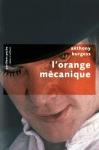 """Couverture du livre : """"L'orange mécanique"""""""
