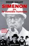 """Couverture du livre : """"Simenon ou la comédie humaine"""""""
