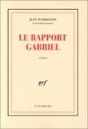 """Couverture du livre : """"Le rapport Gabriel"""""""